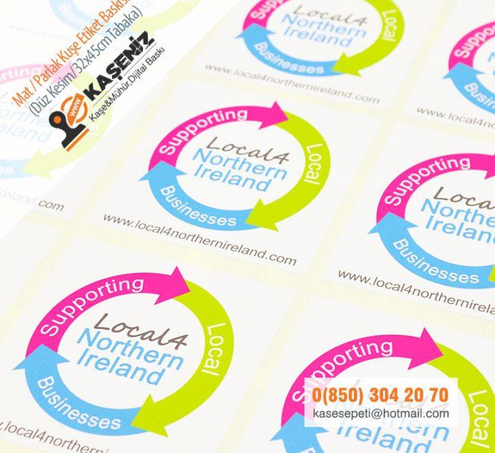Mat / Parlak Kuşe Etiket - Sticker Baskı Fiyatları